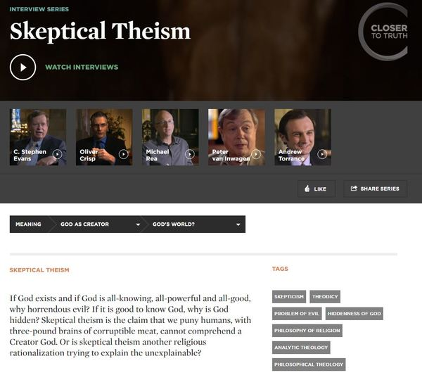 Closer To Truth Skeptical Theism